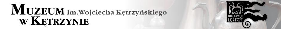Muzeum im.W Kętrzyńskiego w Kętrzynie